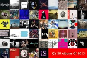 Q 2013年終榜最佳專輯。Q's 50 Albums Of Year